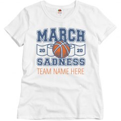 March Sadness 2020 Add Team Name