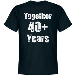 Together 40 plus years
