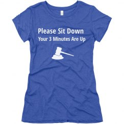 Ladies Fitted 3 Minutes Are Up Shirt
