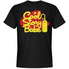 Cool Story Babe! Now...