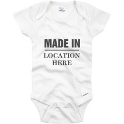 Baby Made In Custom Location