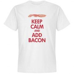 Keep Calm Add Bacon