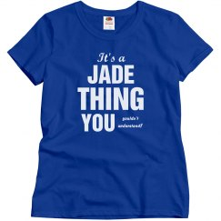 It's a jade thing