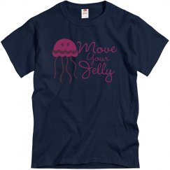 Move your Jelly T-Shirt