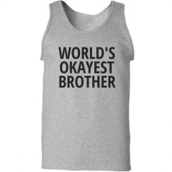 World's okayest brother