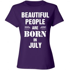 Beautiful people are born in July