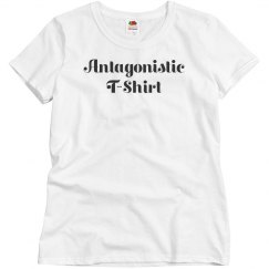 Ladies Antagonistic T-Shirt