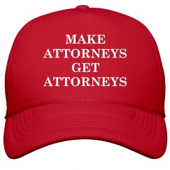 Make Attorneys Get Attorneys trump