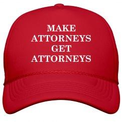 Make Attorneys Get Attorneys trump