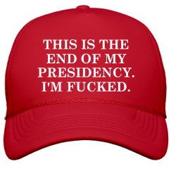 This is the End of My Presidency Cap