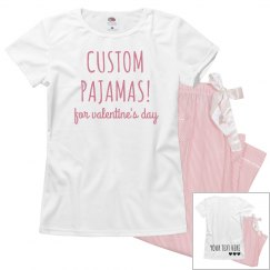 Custom Pajamas for Valentine's Day!