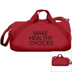 Make Healthy Choices Duffel Bag