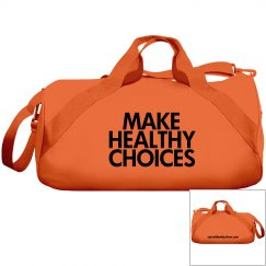Make Healthy Choices Duffel Bag