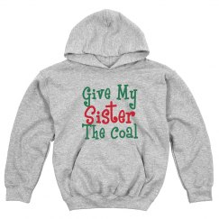 Give My Sister The Coal