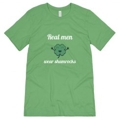 Real men wear shamrocks