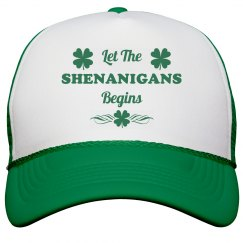 Let The Shenanigans Begins St Patricks Hat