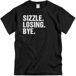 Sizzle, Losing, Bye Sheen