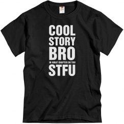 Cool Story STFU Bro
