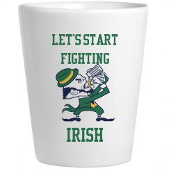 Let's Start Fighting Irish St Patricks Drinkware