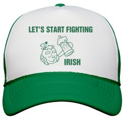 Let's Start Fighting Irish St Patricks Hat