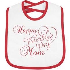 Happy Valentine's Day Mom Bib