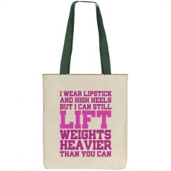 I Can Still Lift Weights Heavier Canvas Tote Bag