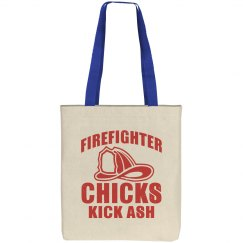 Firefighter Chicks Kick Ash Canvas Tote Bag