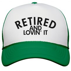 Retired And Lovin' It
