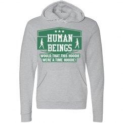 Human Beings Time Hoodie!