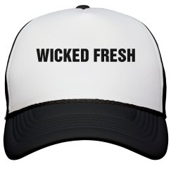 Wicked Fresh Trucker Hat