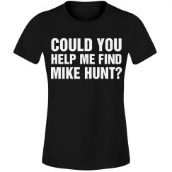 Where's Mike Hunt?