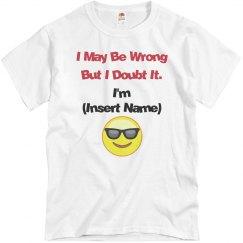 I May Be Wrong...