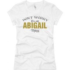 It's an Abigail thing