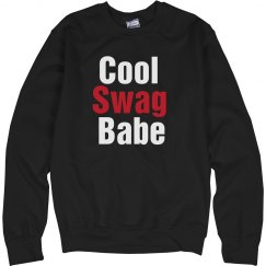Cool Swag Babe Crew Neck