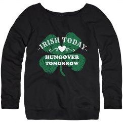 Irish And Drunk Tomorrow