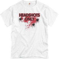 Head Shots Kill