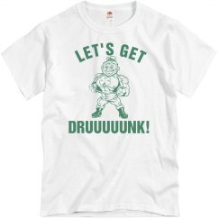 Get Drunk St. Patrick's Day