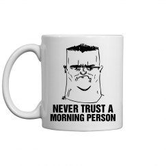 Morning Person Coffee Mug