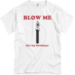 Blow Me 60th Birthday