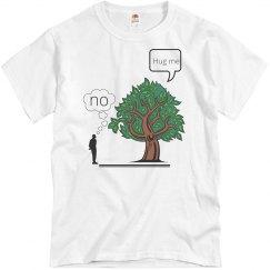 Hug Me/No/Tree Hugger