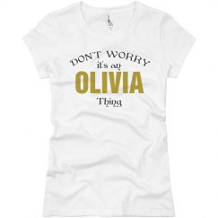 It's a Olivia thing