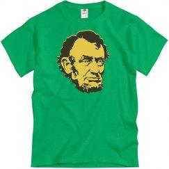 Abe Lincoln. Nuff Said.