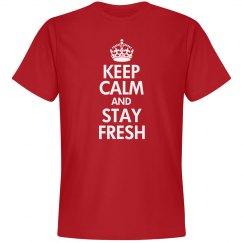 Keep Calm & Stay Fresh
