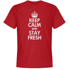 Keep Calm & Stay Fresh