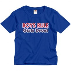 Boys Rule/Girls Drool