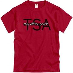 TSA Stay Off The Goods