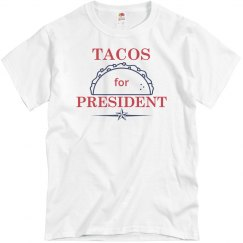 Tacos For President T-Shirt