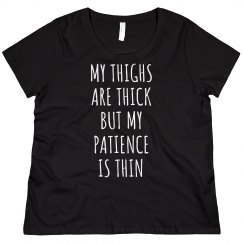 Funny Thick Thighs Thin Patience