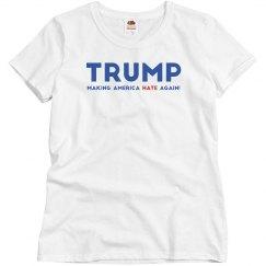 Trump Making America Hate Again