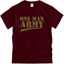 One Man Army T-Shirt